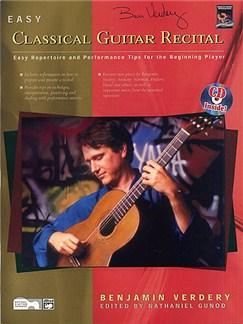 Benjamin Verdery: Easy Classical Guitar Recital Book And CD Books | Guitar