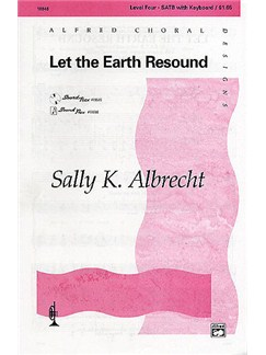 Sally K. Albrecht: Let The Earth Resound (SATB) Books | SATB, Keyboard, Trumpet