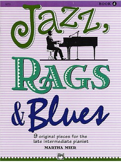Martha Mier: Jazz, Rags And Blues - Book 4 Books | Piano