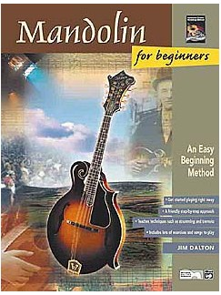Jim Dalton: Mandolin For Beginners Book And CD Books and CDs | Mandolin