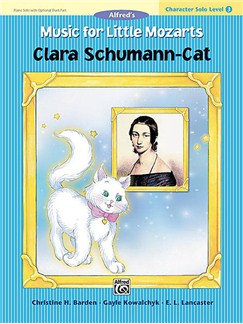 Music For Little Mozarts: Character Solo - Clara Schumann-Cat (Level 3) Books | Piano