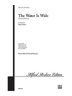 The Water Is Wide (Arr. Mark Hayes) - SATB Books | SATB, Piano Accompaniment