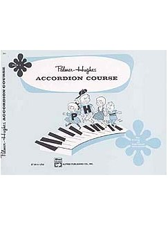 Palmer-Hughes Accordion Course - Book 1 Books | Accordion