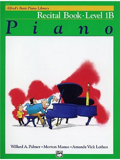 Alfred's Basic Piano Library: Recital Book Level 1B Books | Piano