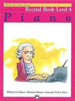 Alfred's Basic Piano Library: Recital Book - Level 4 Books | Piano