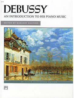 Debussy: An Introduction To His Piano Works Books | Piano