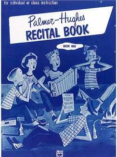Bill Palmer/ Bill Hughes: Recital Book One Books | Accordion