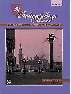 26 Italian Songs And Arias (Medium/High Voice) Books | Medium, High Voice, Piano Accompaniment