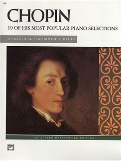 Frederic Chopin: 19 Of His Most Popular Piano Selections Books | Piano