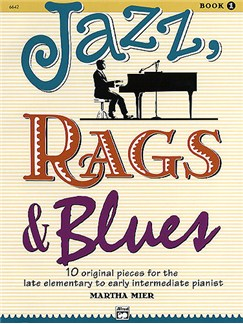 Martha Mier: Jazz, Rags And Blues - Book 1 Books | Piano