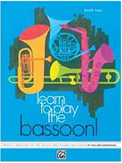 Learn To Play The Bassoon! Book One Books | Bassoon
