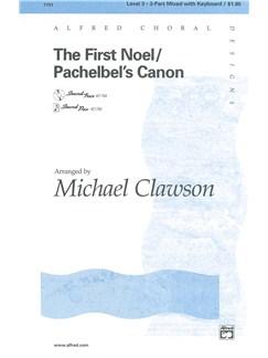 The First Noel/Pachelbel's Canon (arr. Clawson) - 3-Part Voices Books | 3-Part Choir, Piano Accompaniment