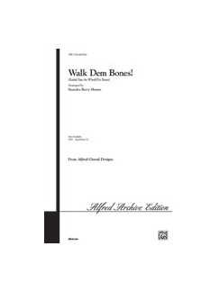 Walk Dem Bones! Books   3-Part, Piano Accompaniment