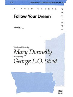 Mary Donnelly: Follow Your Dream (SAB/SATB) Books | SATB or SAB, Piano Accompaniment