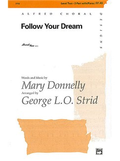 Mary Donnelly: Follow Your Dream (2-Part/Piano) Books | 2-Part Choir, Piano Accompaniment