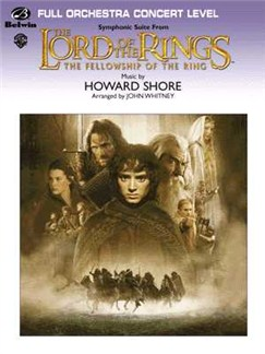 Howard Shore: Lord Of The Rings - The Fellowship Of The Ring Symphonic Suite Books | Orchestra