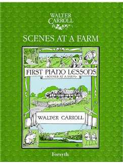 Walter Carroll: Scenes At A Farm Books | Piano
