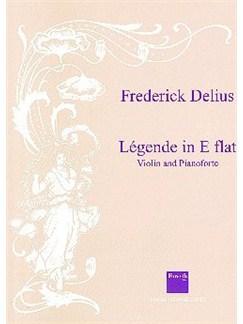 Frederick Delius: Legende In E Flat Books | Violin, Piano Accompaniment