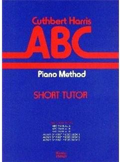Cuthbert Harris: ABC Piano Method - Short Tutor Books | Piano