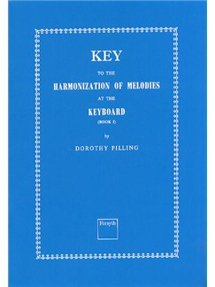 Dorothy Pilling: Key To The Harmonization Of Melodies At The Keyboard Books | Piano