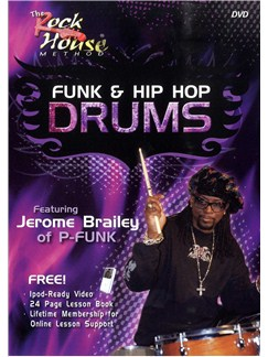 The Rock House Method: Funk & Hip Hop Drums DVDs / Videos | Drums