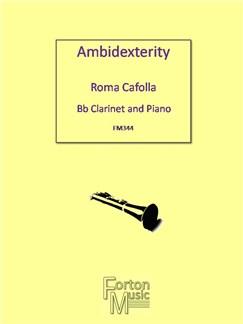 Roma Cafolla: Ambidexterity Books   Clarinet, Piano Accompaniment