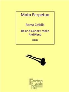 Roma Cafolla: Moto Perpetuo Books | Clarinet, Violin, Piano Accompaniment