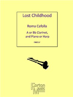 Roma Cafolla: Lost Childhood Books | Clarinet, Piano Accompaniment
