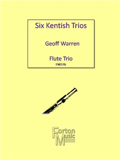Geoff Warren: Six Kentish Trios Books | Flute