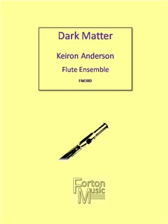 Keiron Anderson: Dark Matter Books | Flute, Ensemble