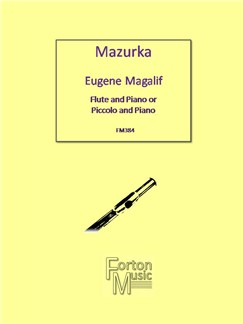 Eugene Magalif: Mazurka Books | Flute, Piccolo, Piano Accompaniment
