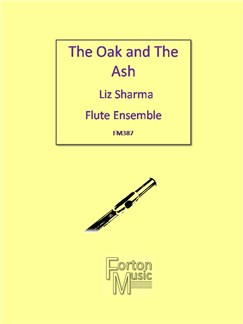 Liz Sharma: The Oak And The Ash Books | Flute, Ensemble