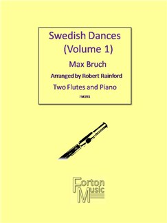 Max Bruch: Swedish Dances Books | Flute, Piano Accompaniment