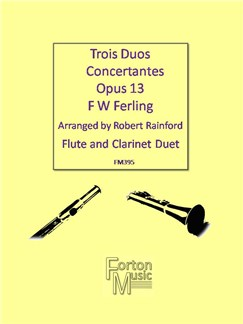F W Ferling: Trios Duos Concertantes Op. 13 Books | Clarinet, Flute