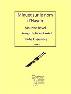 Maurice Ravel: Minuet Sur Le Nom D'Haydn Books | Flute, Ensemble