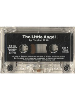 Caroline Hoile: The Little Angel (Cassette)  | Piano, Voice
