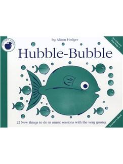 Alison Hedger: Hubble-Bubble (Teacher's Book) Books | Piano, Vocal & Guitar
