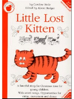 Caroline Hoile: Little Lost Kitten (Teacher's Book) Books | Piano, Vocal & Guitar