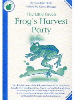 Caroline Hoile: The Little Green Frog's Harvest Party (Teacher's Book) Books | Piano, Vocal & Guitar