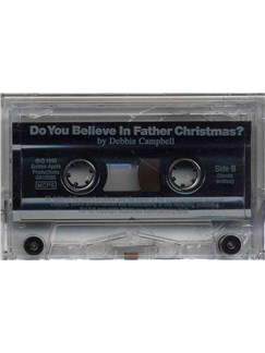 Debbie Campbell: Do You Believe In Father Christmas? (Cassette)  | Piano, Voice