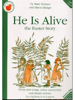 Alison Hedger/Mary Holmes: He Is Alive (Teacher's Book) Books | Piano, Vocal & Guitar