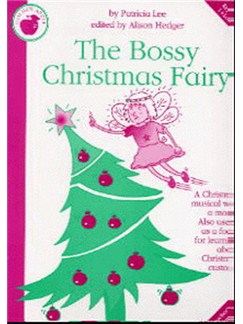 Patricia Lee: The Bossy Christmas Fairy (Teacher's Book) Books | Piano, Vocal & Guitar