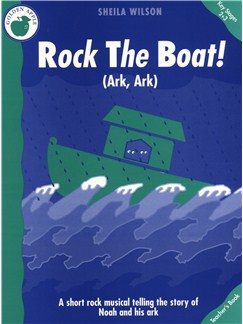 Sheila Wilson: Rock The Boat (Teacher's Book) Bog | Klaver, sang og guitar(med becifring)