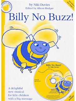 Niki Davies: Billy No Buzz! (Teacher's Book/CD) Books and CDs | Piano, Vocal & Guitar