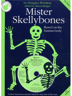 Douglas Wootton: Mister Skellybones (Teacher's Book/CD) Books and CDs | Piano, Vocal & Guitar