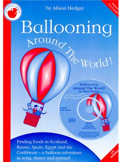 Alison Hedger: Ballooning Around The World (Teacher's Book/CD) Books and CDs | Piano, Vocal & Guitar