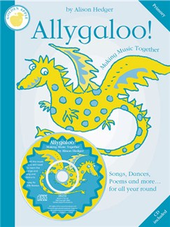 Alison Hedger: Allygaloo! (Teacher's Book/CD) Books and CDs | Piano, Vocal & Guitar
