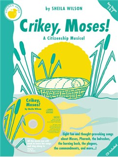 Sheila Wilson: Crikey, Moses! (Teacher's Book/CD) Books and CDs | Piano, Vocal & Guitar