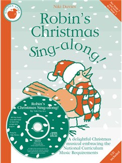 Niki Davies: Robin's Christmas Sing-along! (Teacher's Book/CD) Books and CDs | Piano, Vocal & Guitar