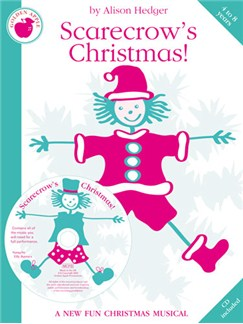 Alison Hedger: Scarecrow's Christmas!  (Teacher's Book/CD) Books and CDs | Piano, Vocal & Guitar